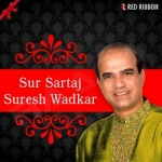 Sur Sartaj Suresh Wadkar songs