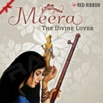 Meera - The Divine Lover songs