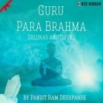 Guru Para Brahma - Shlokas & Dhuns songs
