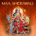 Maa Sherawali songs