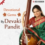 Devotional Gems By Devaki Pandit songs