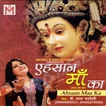 Ahsaan Maa Ka songs