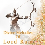 Divine Melodies Of Lord Ram songs
