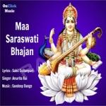 Maa Saraswati Bhajan songs