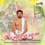 Paravasam (Sri Rama - Krishna Bhajans) songs