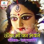 Uncha Maa Ka Bhawan songs