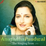 Anuradha Paudwal - The Singing Icon songs