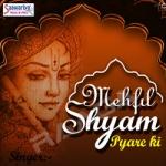 Mehfil Shyam Pyare Ki songs