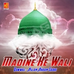 Madine Ke Wali songs