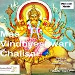 Maa Vindhyeshwari Chalisa songs
