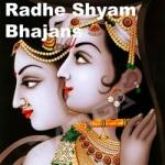 Radhe Shyam Bhajan songs