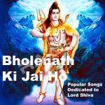 Bholenath Ki Jai Ho songs