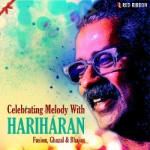Celebrating Melody With Hariharan songs