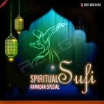 Spiritual Sufi - Ramadan Special songs