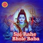Saj Rahe Bhole Baba songs