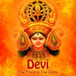 Devi - The Power & The Glory