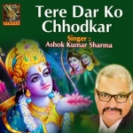 Tere Dar Ko Chhodkar songs