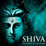 Shiva - The Power & The Glory songs