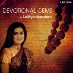 Devotional Gems By Lalitya Munshaw
