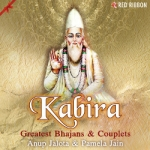 Kabira - Greatest Bhajans & Couplets songs