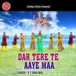 Dar Tere Te Aaye Maa songs