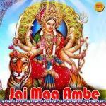 Jai Maa Ambe songs