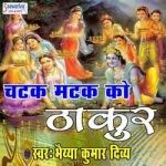 Chatak Matak Ko Thakur songs