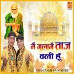 Main Ghulame Tajwali Hu songs