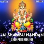 Jai Shambhu Nandan songs