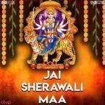 Jai Sherawali Maa songs