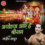 Ayodhya Aaye Hai Shri Ram songs