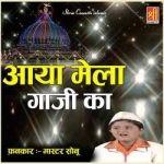Aaya Mela Gaji Ka songs