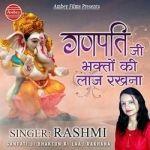 Ganpati Ji Bhakton Ki Laaj Rakhna songs
