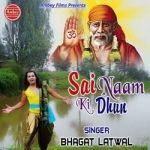 Sai Naam Ki Dhun songs