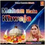 Mahan Hain Khwaja songs