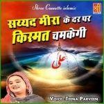 Syed Meera Ke Dar Par Kismat Chamkegi songs