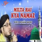 Milta Hai Kya Namaz songs