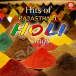 Hits Of Rajasthani Holi Songs (Rajasthani) songs