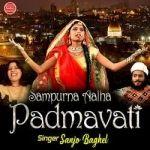 Sampurna Aalha Padmavati songs