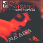 Satsangi - No Shoes In Satsang Hall songs