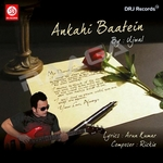 Ankahi Baatain songs