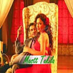 Mastt Takila songs