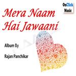 Mera Naam Hai Jawaani songs
