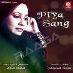 Piya Sang songs