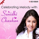 Celebrating Melody With Sunidhi Chauhan songs