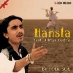 Hansla - Feat. Aditya Gadhvi songs