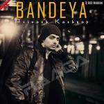 Bandeya songs
