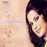 Hits Of Zeenat Aman  songs