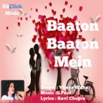 Baaton Baaton Mein songs