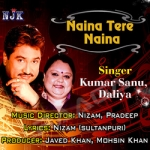 Naina Tere Naina songs